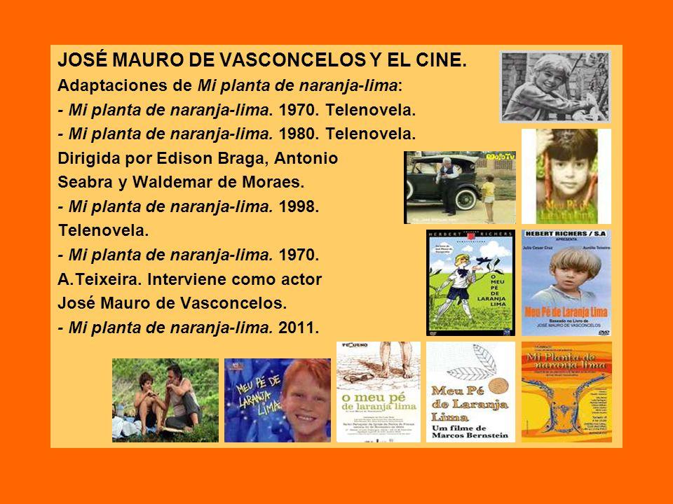 JOSÉ MAURO DE VASCONCELOS Y EL CINE.