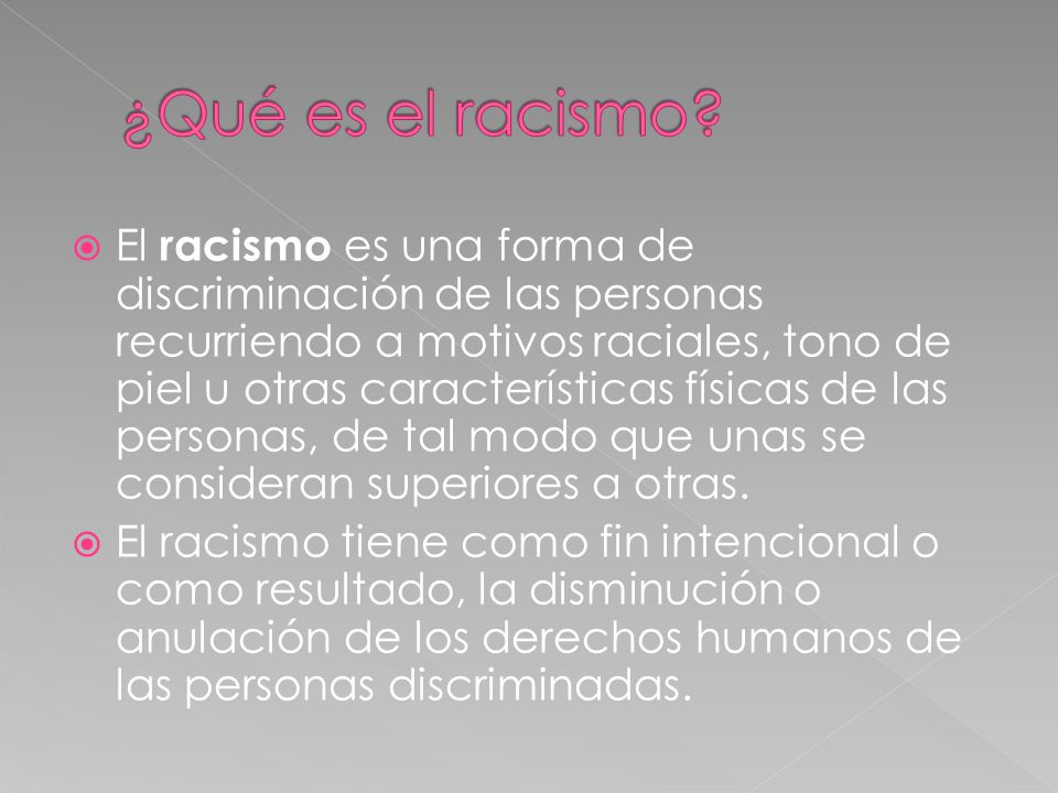 ¿Qué es el racismo