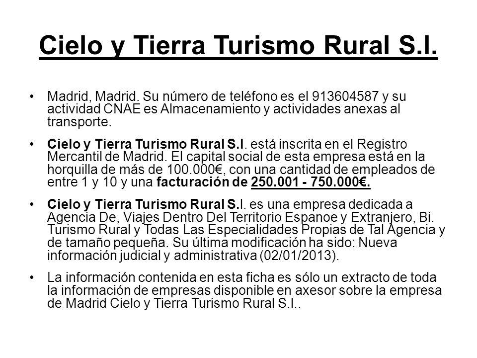 Cielo y Tierra Turismo Rural S.l.