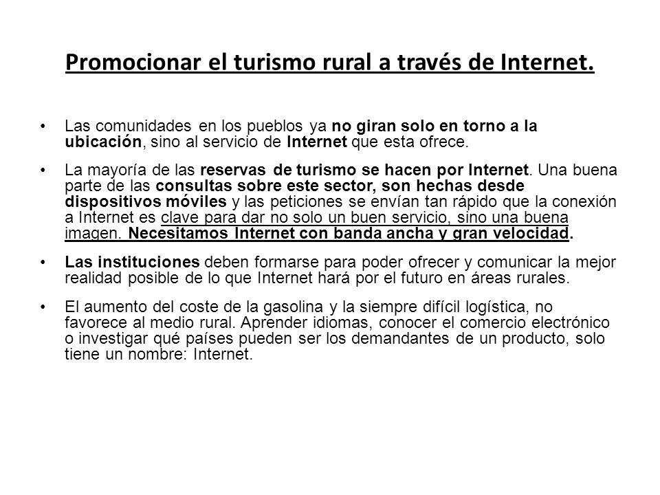 Promocionar el turismo rural a través de Internet.