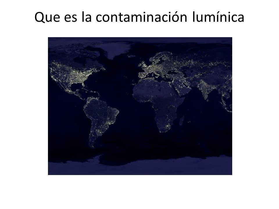 Que es la contaminación lumínica