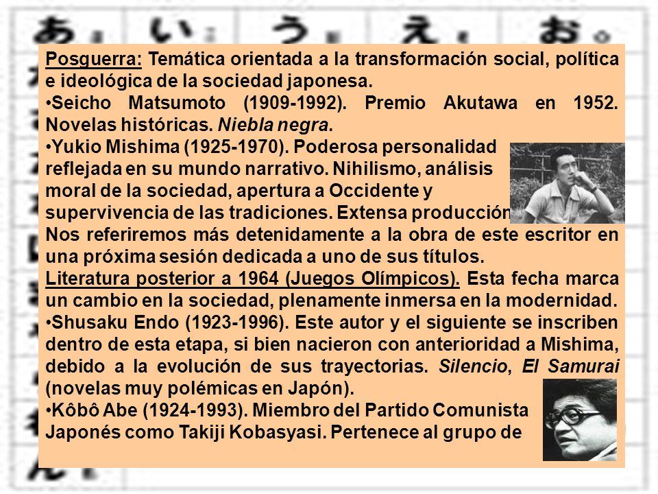 Posguerra: Temática orientada a la transformación social, política e ideológica de la sociedad japonesa.