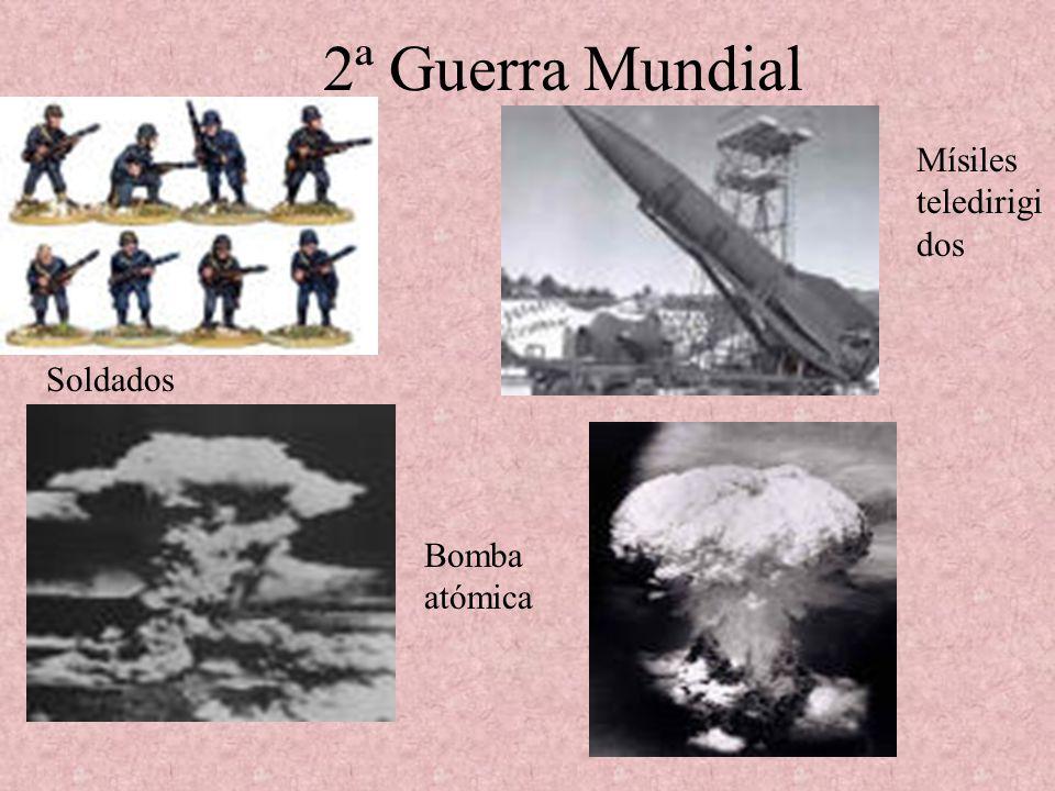 2ª Guerra Mundial Mísiles teledirigidos Soldados Bomba atómica