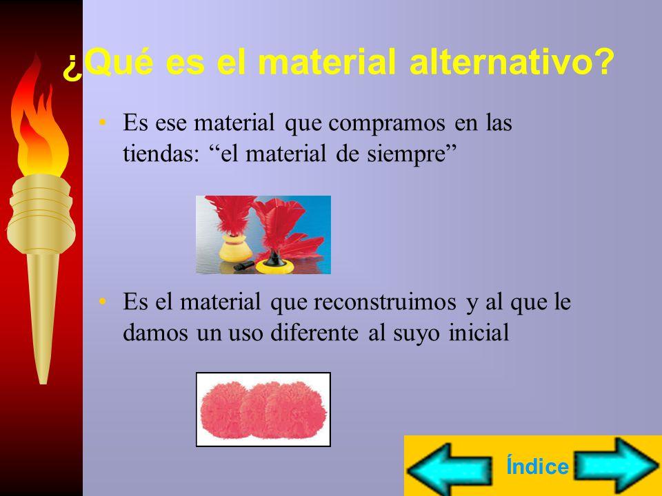 ¿Qué es el material alternativo
