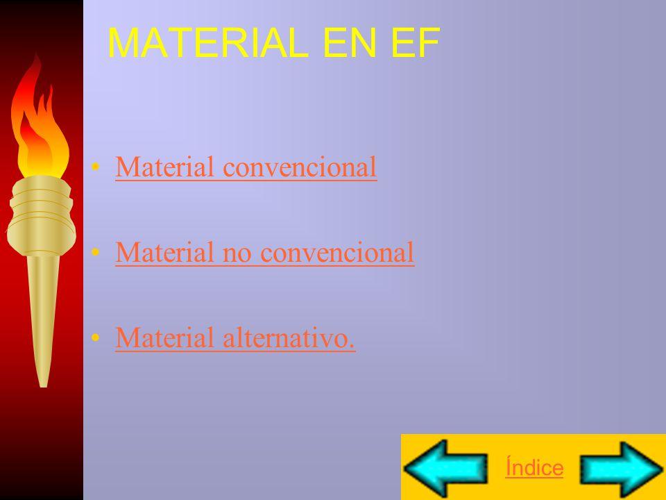 MATERIAL EN EF Material convencional Material no convencional