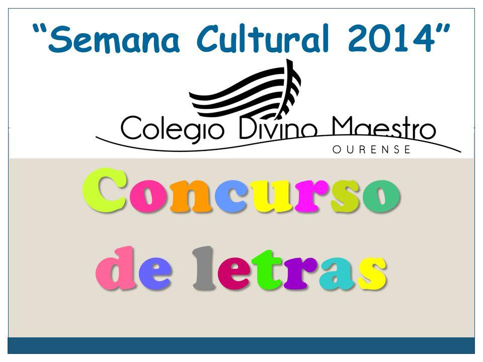 Semana Cultural 2014 Concurso de letras