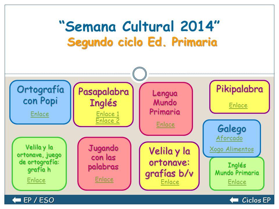 Semana Cultural 2014 Segundo ciclo Ed. Primaria
