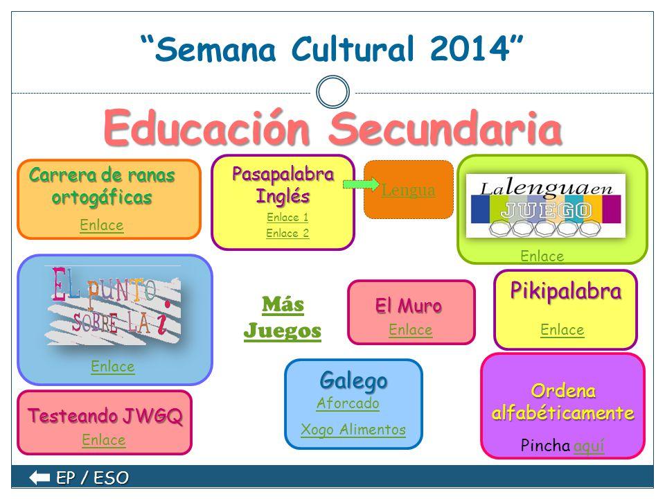 Educación Secundaria Semana Cultural 2014 Pikipalabra Más Juegos