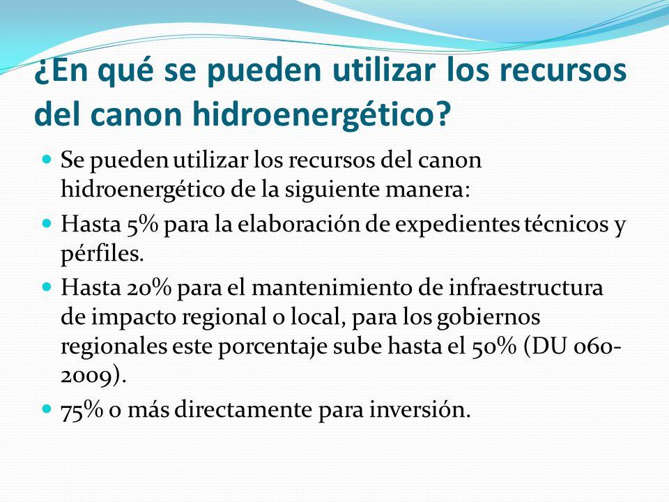¿En qué se pueden utilizar los recursos del canon hidroenergético