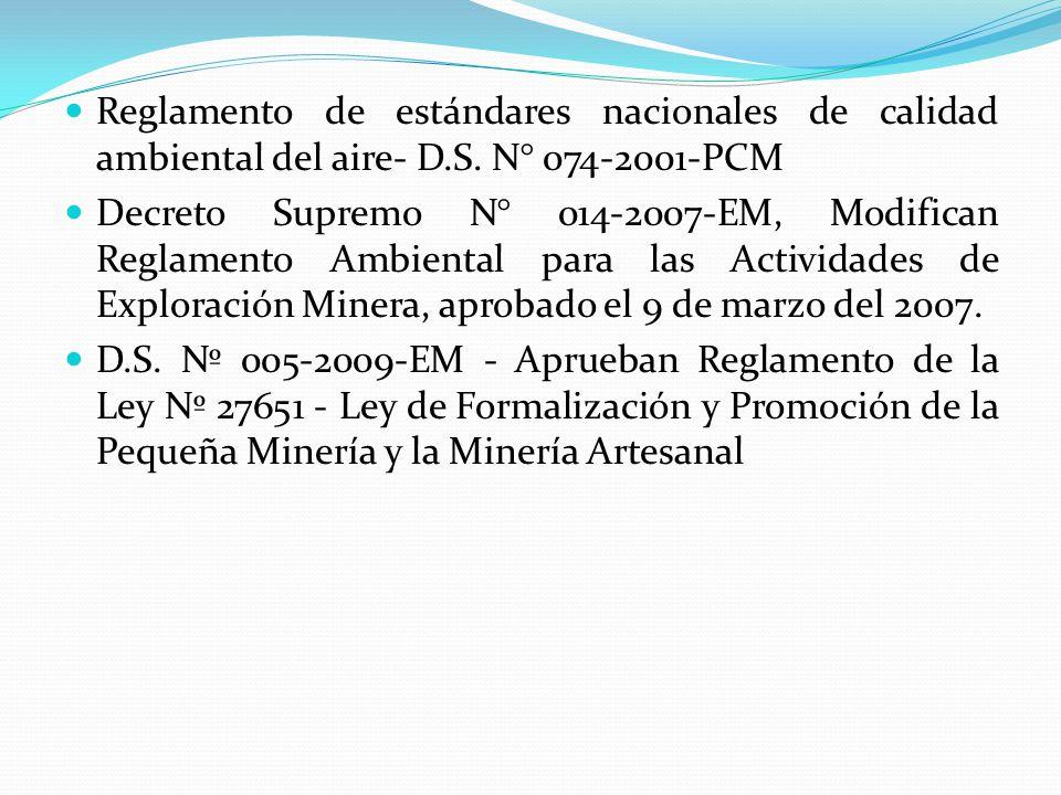 Reglamento de estándares nacionales de calidad ambiental del aire- D.S. N° 074-2001-PCM