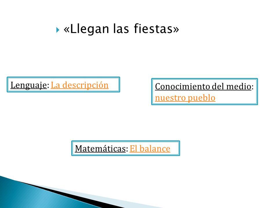 «Llegan las fiestas» Lenguaje: La descripción
