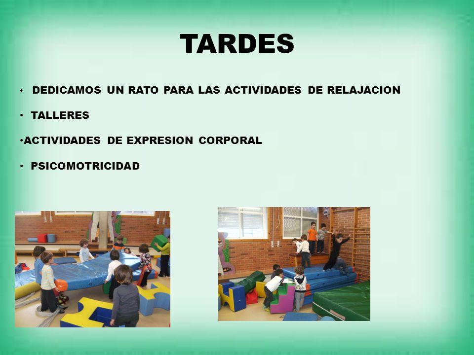 TARDES TALLERES ACTIVIDADES DE EXPRESION CORPORAL PSICOMOTRICIDAD