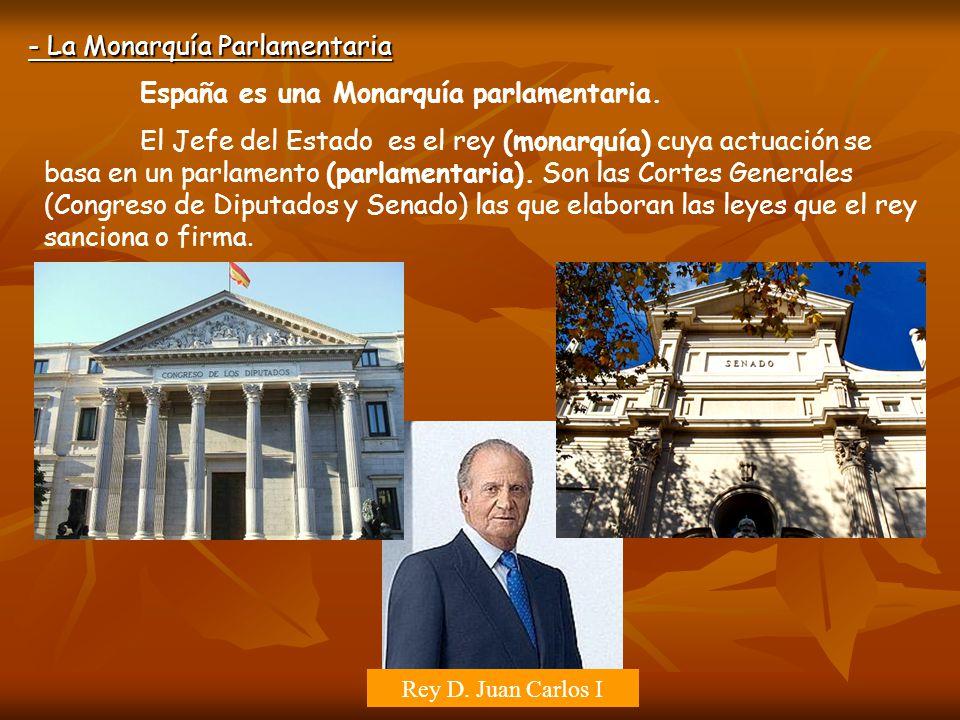 - La Monarquía Parlamentaria