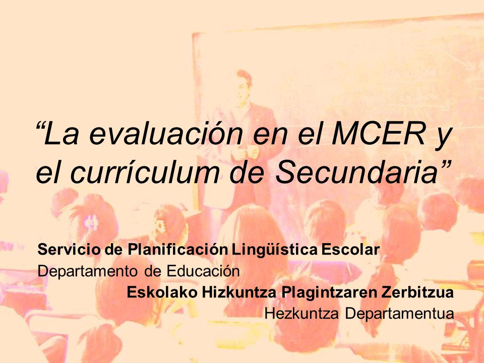 La evaluación en el MCER y el currículum de Secundaria