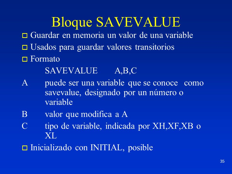 Bloque SAVEVALUE Guardar en memoria un valor de una variable