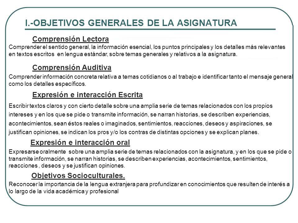 I.-OBJETIVOS GENERALES DE LA ASIGNATURA