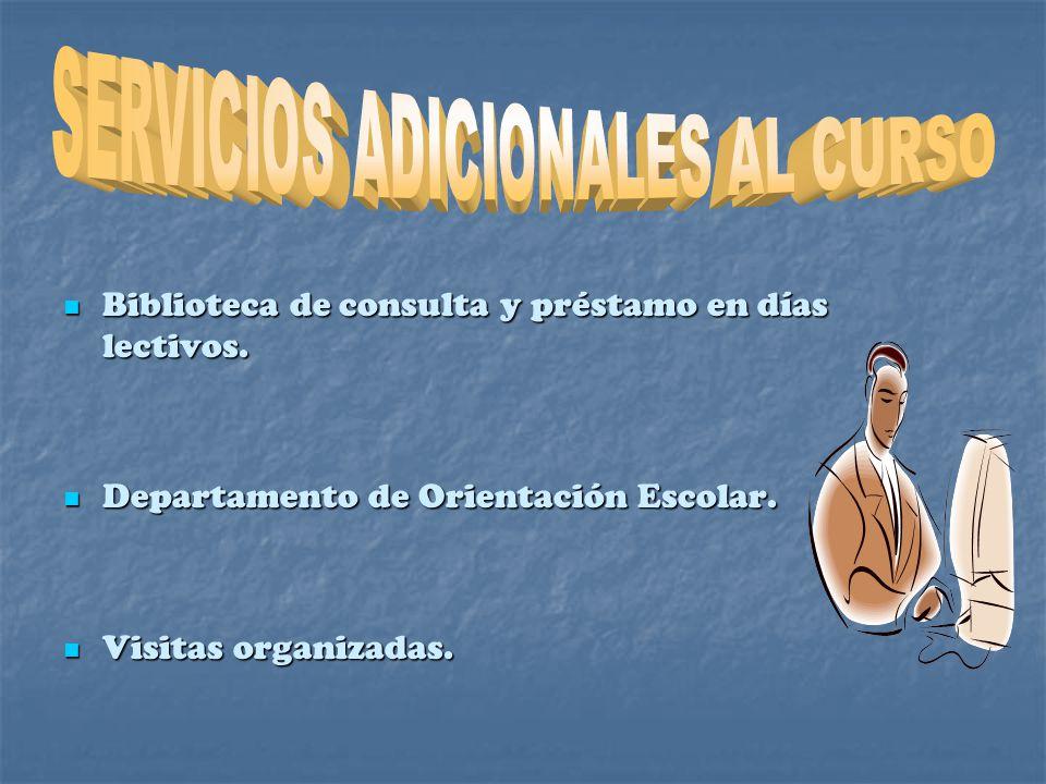 SERVICIOS ADICIONALES AL CURSO