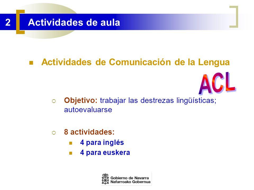 ACL 2 Actividades de aula Actividades de Comunicación de la Lengua