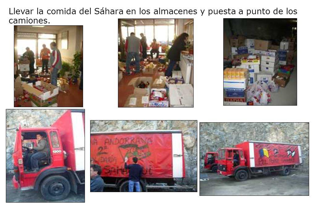 Llevar la comida del Sáhara en los almacenes y puesta a punto de los camiones.