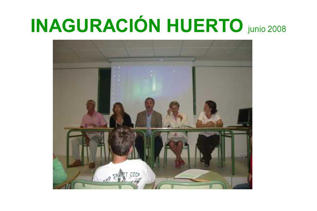 INAGURACIÓN HUERTO junio 2008