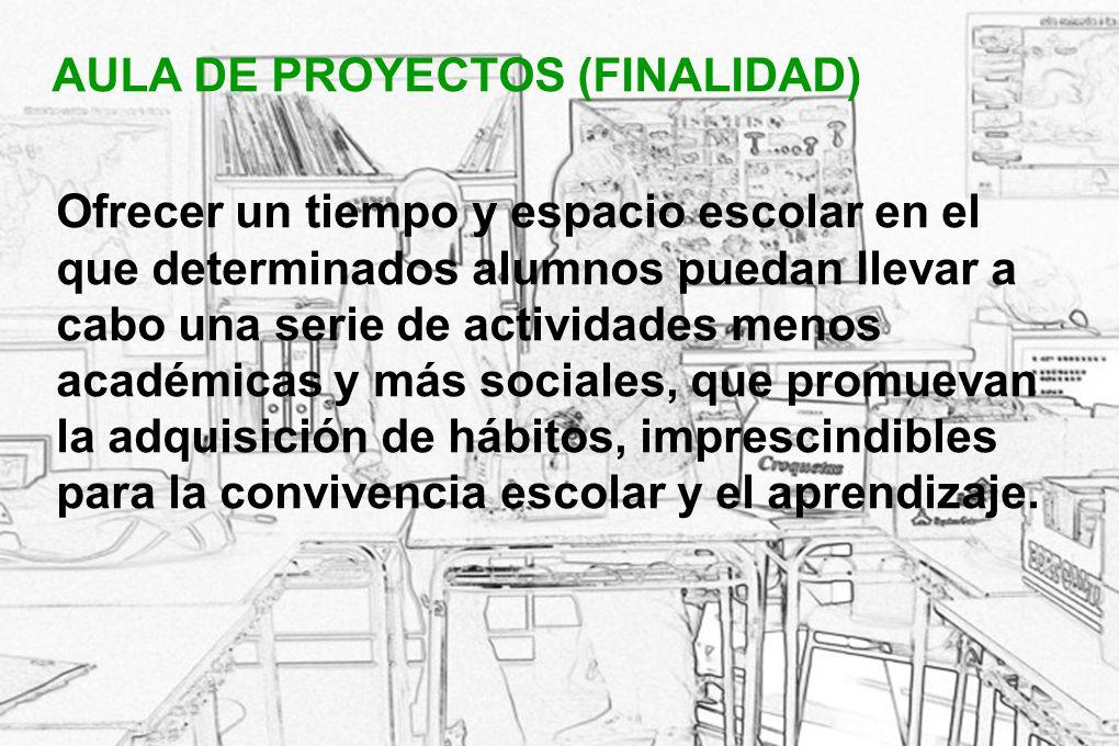 AULA DE PROYECTOS AULA DE PROYECTOS (FINALIDAD)