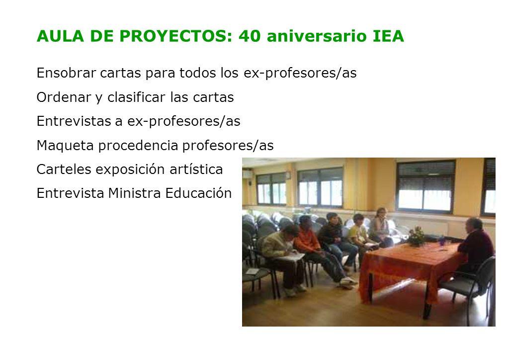 AULA DE PROYECTOS: 40 aniversario IEA