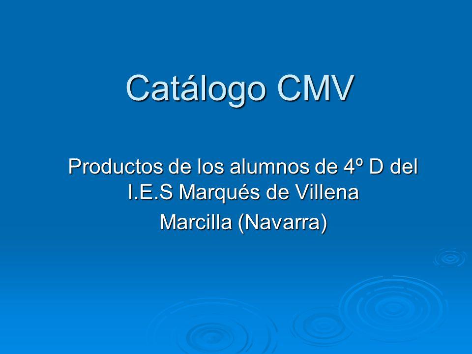 Productos de los alumnos de 4º D del I.E.S Marqués de Villena