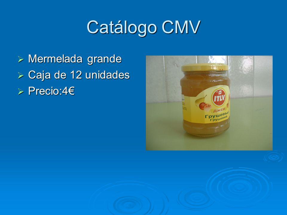 Catálogo CMV Mermelada grande Caja de 12 unidades Precio:4€