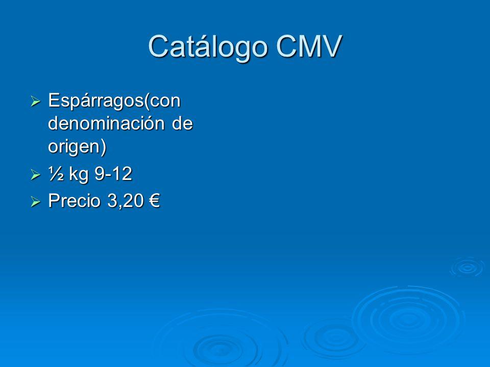 Catálogo CMV Espárragos(con denominación de origen) ½ kg 9-12