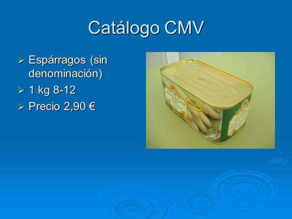 Catálogo CMV Espárragos (sin denominación) 1 kg 8-12 Precio 2,90 €
