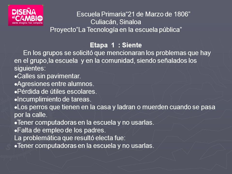 Proyecto La Tecnología en la escuela pública Etapa 1 : Siente