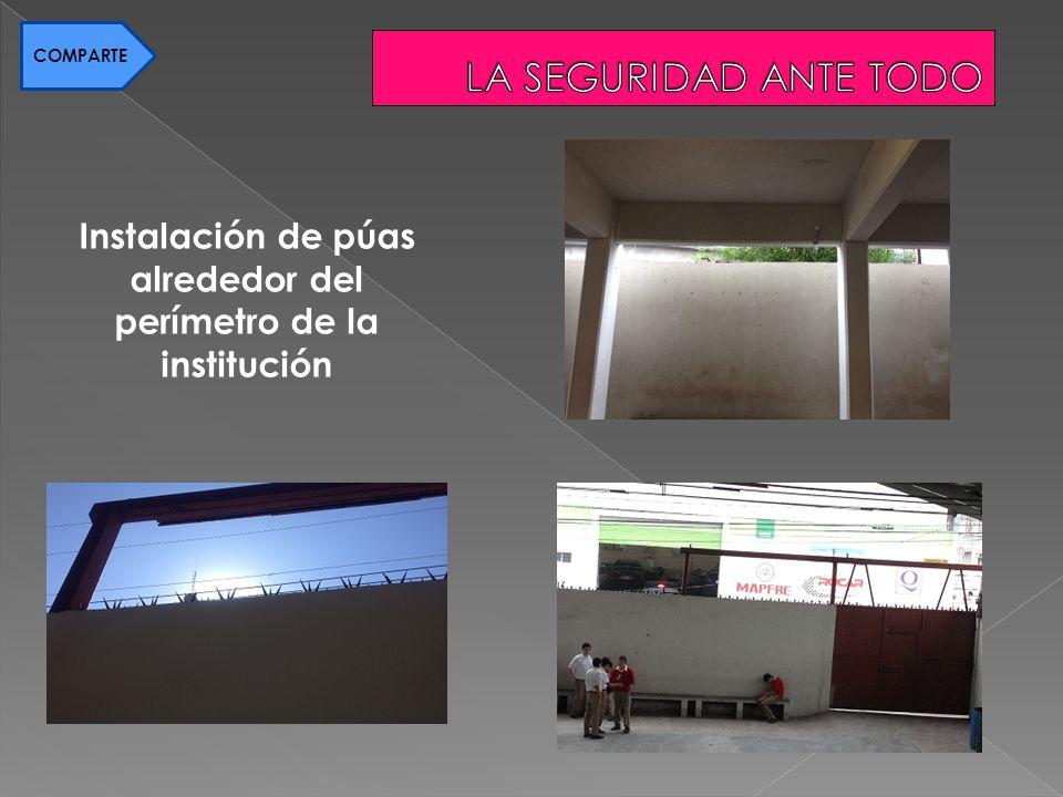 Instalación de púas alrededor del perímetro de la institución