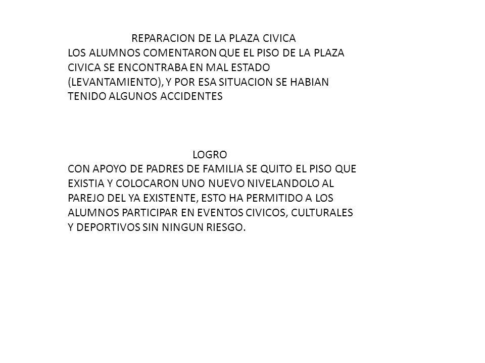 REPARACION DE LA PLAZA CIVICA.