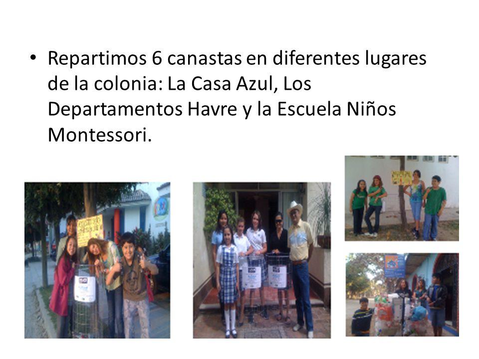 Repartimos 6 canastas en diferentes lugares de la colonia: La Casa Azul, Los Departamentos Havre y la Escuela Niños Montessori.