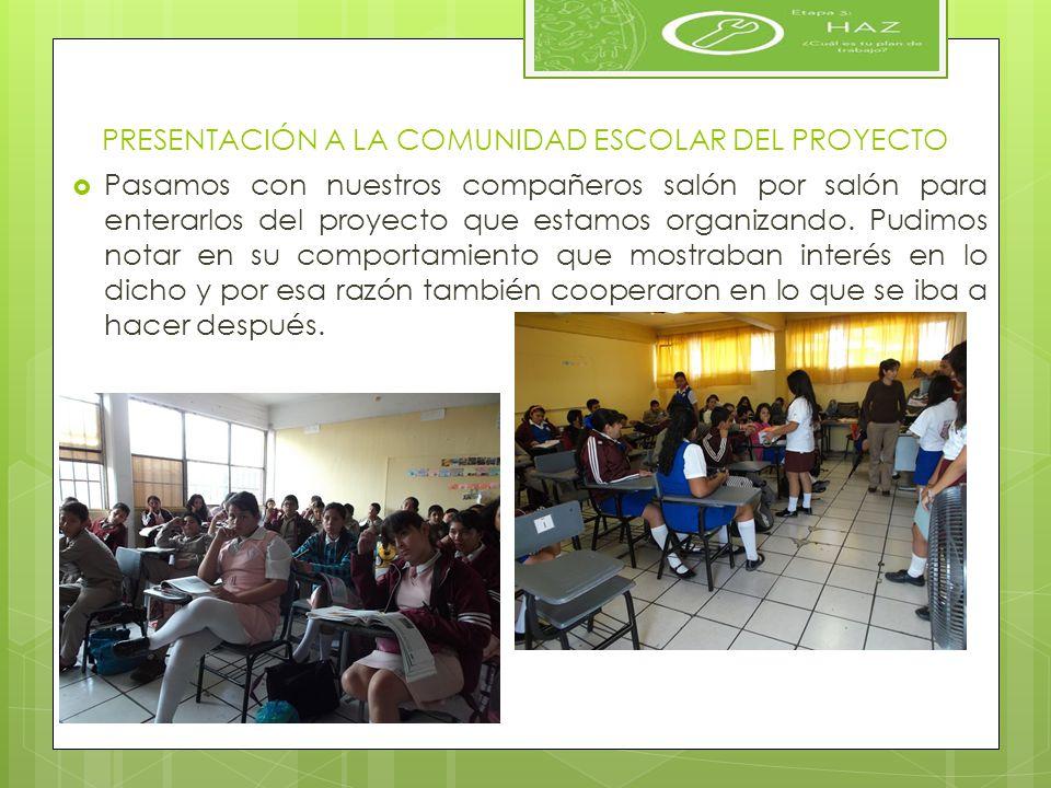 PRESENTACIÓN A LA COMUNIDAD ESCOLAR DEL PROYECTO