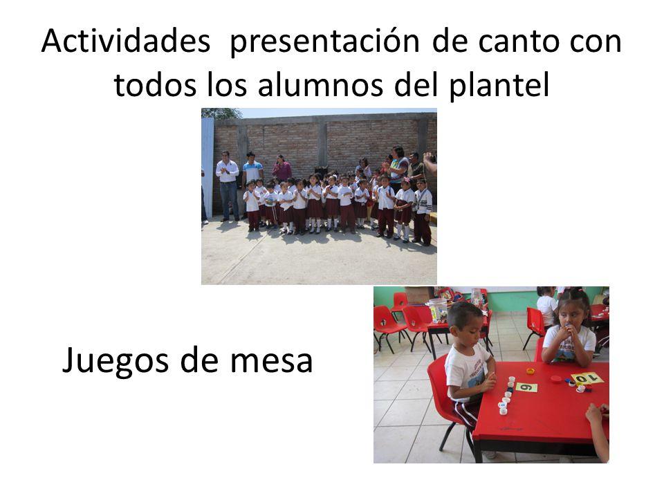 Actividades presentación de canto con todos los alumnos del plantel