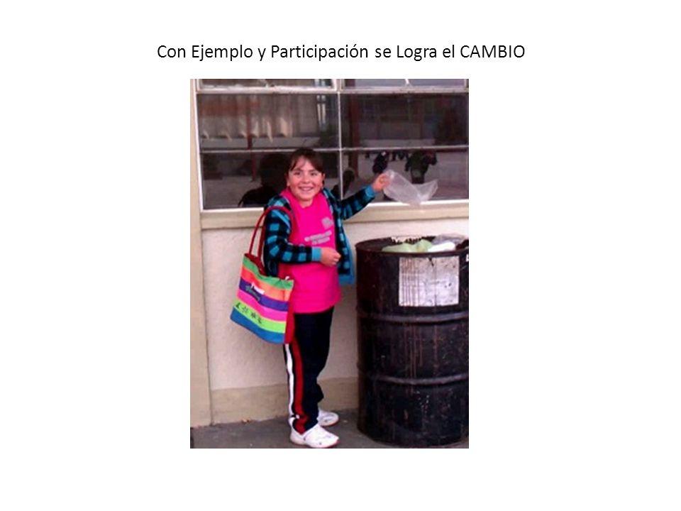 Con Ejemplo y Participación se Logra el CAMBIO