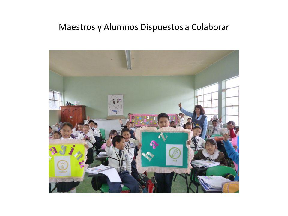 Maestros y Alumnos Dispuestos a Colaborar