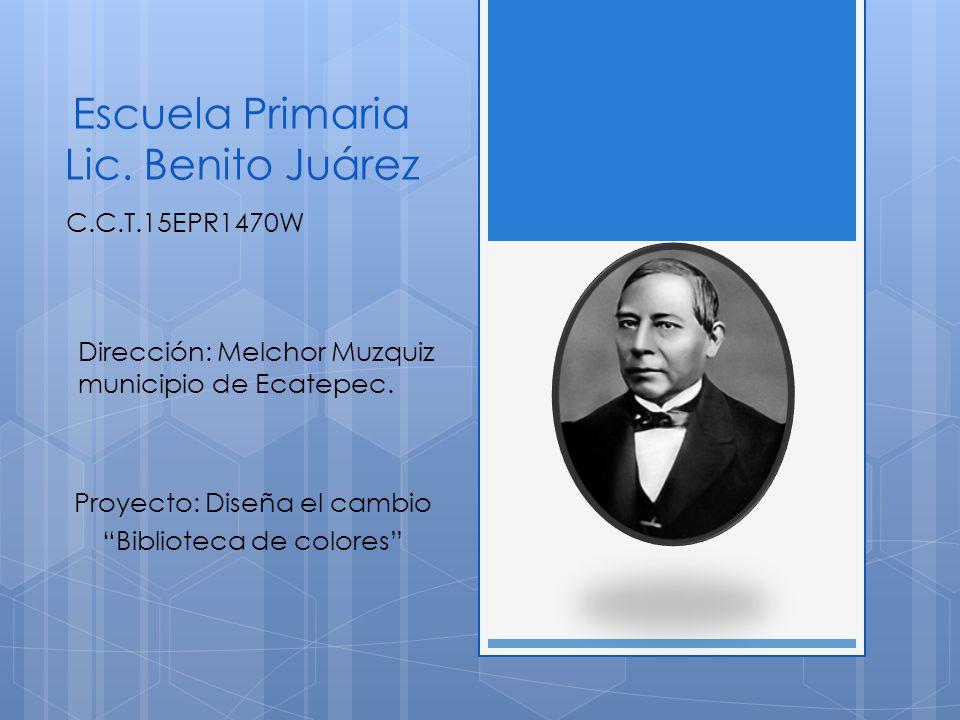 Escuela Primaria Lic. Benito Juárez