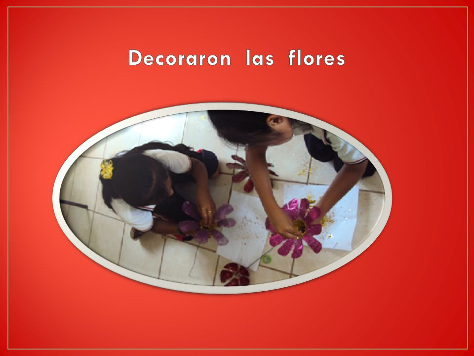 Decoraron las flores