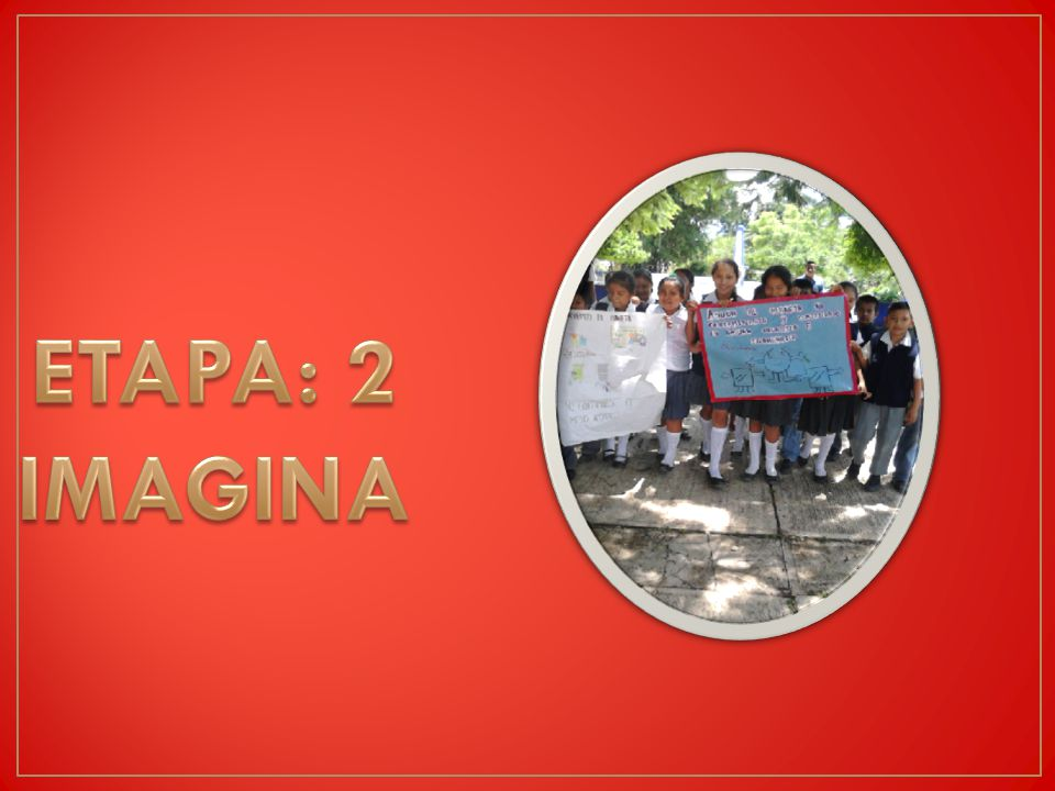 ETAPA: 2 IMAGINA