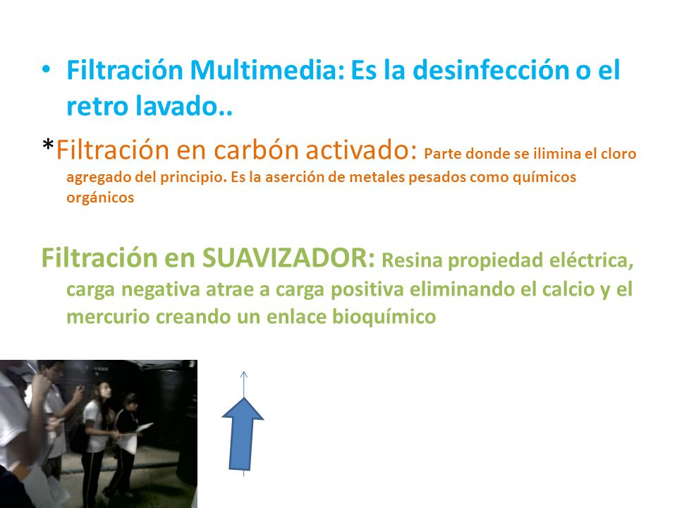 Filtración Multimedia: Es la desinfección o el retro lavado..