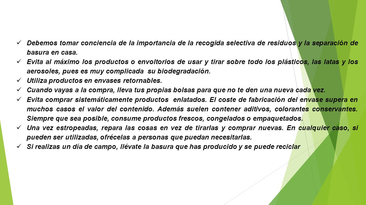 Debemos tomar conciencia de la importancia de la recogida selectiva de residuos y la separación de basura en casa.