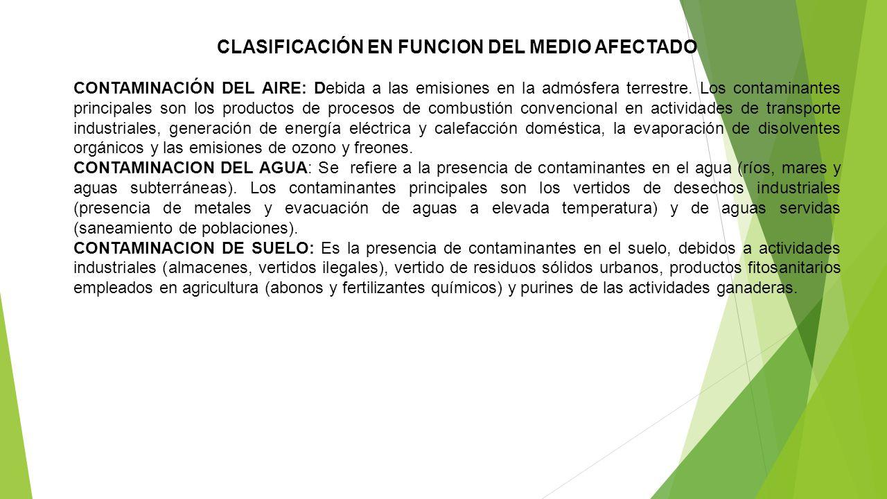 CLASIFICACIÓN EN FUNCION DEL MEDIO AFECTADO