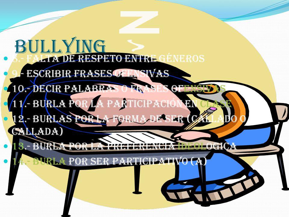 bullying 8.- falta de respeto entre géneros