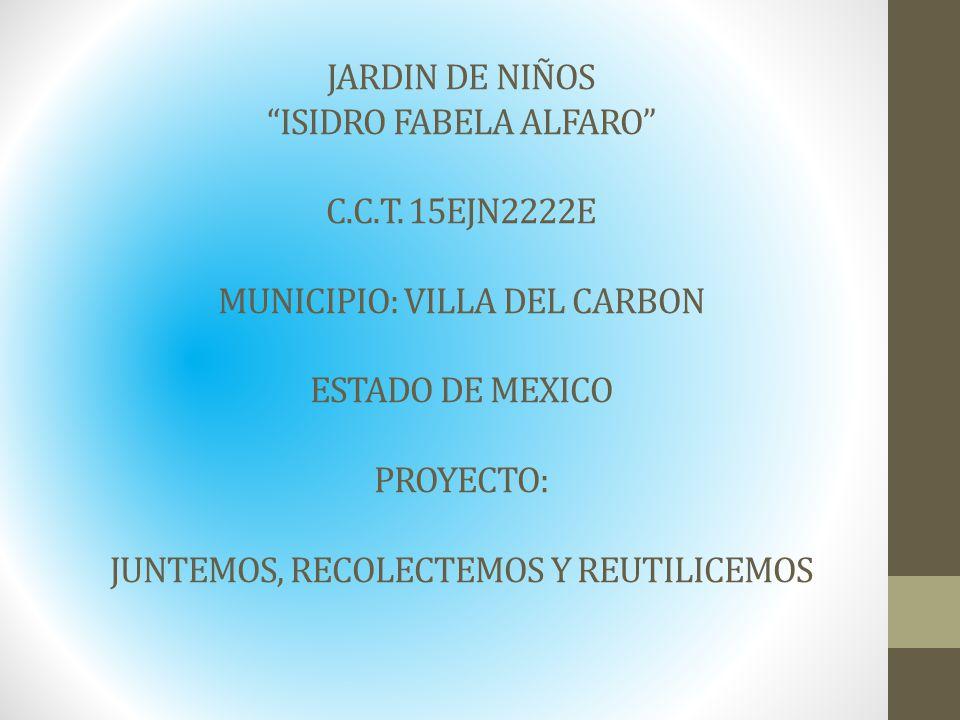 JARDIN DE NIÑOS ISIDRO FABELA ALFARO C. C. T