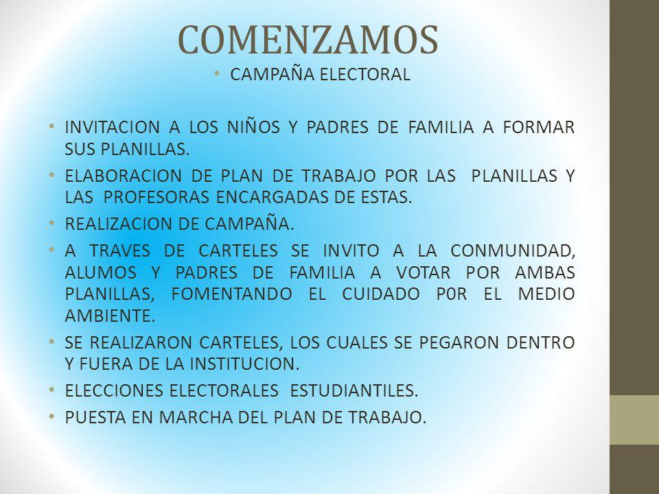 COMENZAMOS CAMPAÑA ELECTORAL