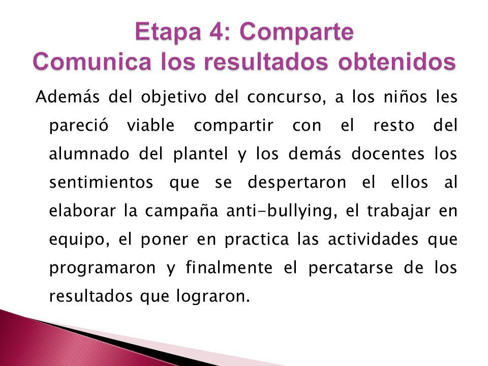 Etapa 4: Comparte Comunica los resultados obtenidos