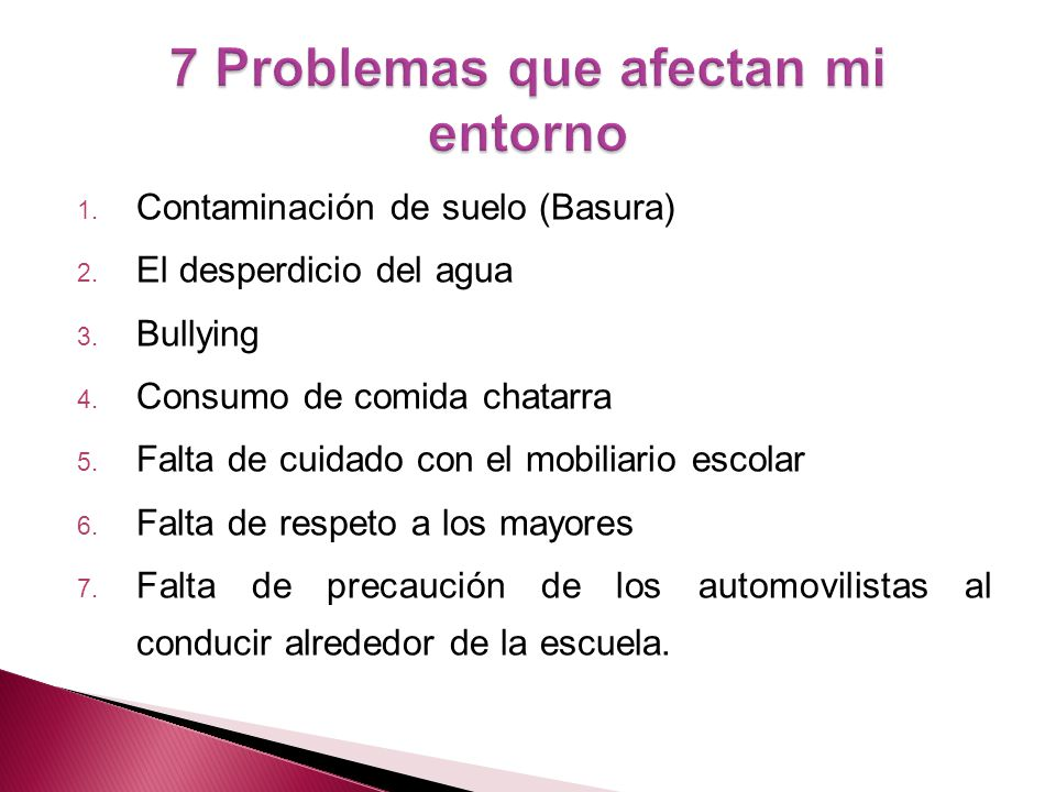 7 Problemas que afectan mi entorno