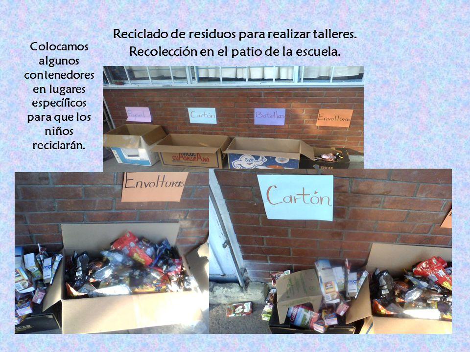 Reciclado de residuos para realizar talleres